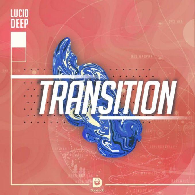 Lucid Deep Transition EP Zip Download Fakaza