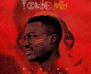 TonicHD Rising Son EP Zip Download Fakaza