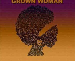 Ivan Micasa Grown Woman Mp3 Download Fakaza