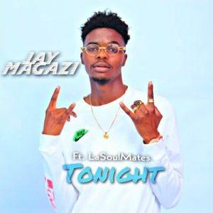 Jay Magazi Tonight Mp3 Download Fakaza