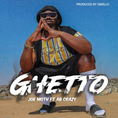 Joe Moth Ghetto Mp3 Download Fakaza