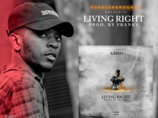 Kri$h Living Right Mp3 Download Fakaza