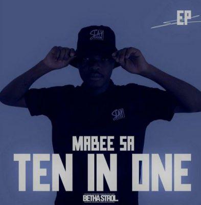 Ma'Bee SA Ten In One Mp3 Download Fakaza