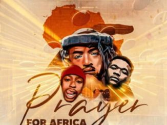 Qweskufet, Theology HD, Buhle MAThe DJ Prayer for Africa MP3 Download