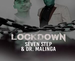 Seven Step Lockdown Mp3 Download Fakaza