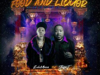 ZuluMecca Food And Liquor Mp3 Download Fakaza