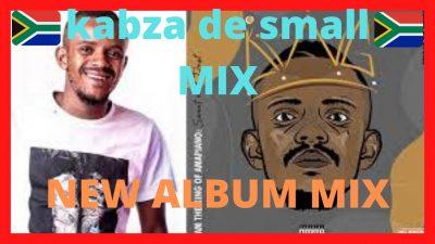 Kabza De Small 2020 MIX New Album Mp3 Download