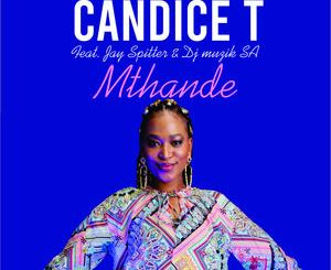 Candice T Mthande Mp3 Download Fakaza Music