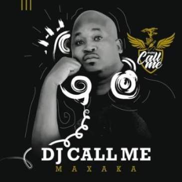 DJ Call Me O Fihlile Ft. Prince Benza, Brian Msemza Mp3 Download Fakaza music