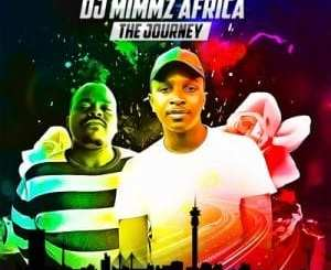 Dj Mimmz Africa Ngamemeza Mp3 Fakaza Music Download