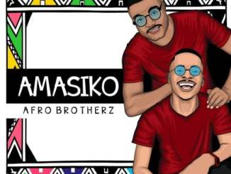 Afro Brotherz The Finale Mp3 Fakaza Music Download
