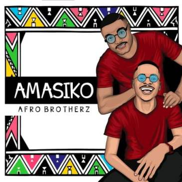 Afro Brotherz Indlela Mp3 Fakaza Music Download