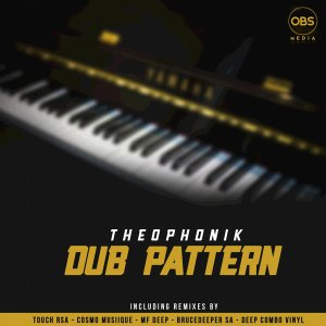 Theophonik Dub Pattern Remixes EP Zip Fakaza Music Download