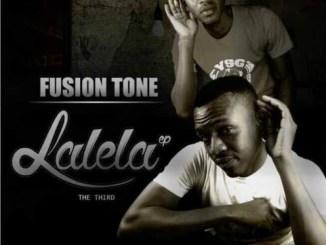 Fusion Tone Lalela Mp3 Download Fakaza Music