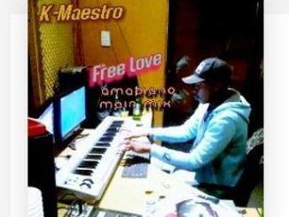K-Maestro Free love Download Mp3 Fakaza music