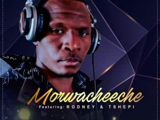 Morwacheeche Malibongwe Mp3 Fakaza Music Download