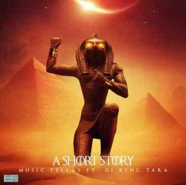 Music Fellas A Short Story Mp3 Fakaza Music Download