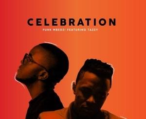 Punk Mbedzi Celebration Mp3 Fakaza Music Download