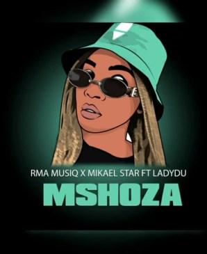 RMA MusiQ & Mikael Star Mshoza Mp3 Fakaza Music Download