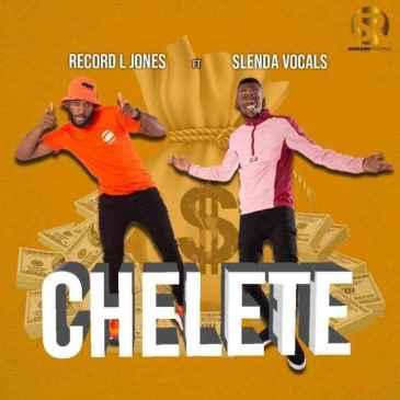 Record L Jones Chelete Mp3 Fakaza Music Download