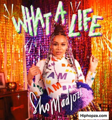 Sho Madjozi What A Life Album Download