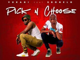 Vukani Pick & Choose Mp3 Fakaza Music Download