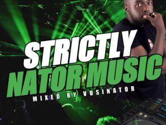Vusinator Strictly Nator Music Mix Mp3 Fakaza Music Download