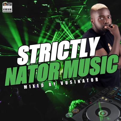 Vusinator Strictly Nator Music Mix Mp3 Fakaza Music Download