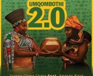 Yvonne Chaka Chaka Umqombothi 2.0 Mp3 Fakaza Music Download