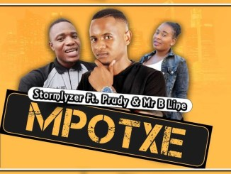 Stormlyzer Mpotxe Ft Prudy & Mr B Line Mp3 Download Fakaza