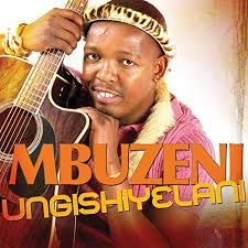 Mbuzeni Ungishiyelani Mp3 Fakaza Music Download