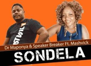 Dr Maponya Sondela Mp3 Fakaza Music Download