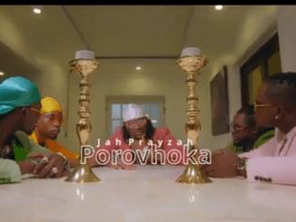 DOWNLOAD Jah Prayzah Porovhoka Mp3 Fakaza Music
