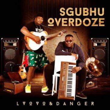 L'vovo & Danger Sukuma Mkami Mp3 Fakaza Music Download