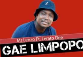 Mr Lenzo Gae Limpopo Mp3 Fakaza Music Download
