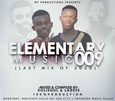 Music Fellas (Xolisoul & Ladess) Elementary Music 009 (Production Mix) Mp3 Fakaza Music Download