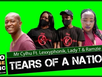Mr Cylhu Tears of a Nation Ft Lexxyphonik x Lady T & Ramzie C Mp3 Download Fakaza