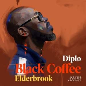Black Coffee Never Gonna Forget Mp3 Fakaza Music Download