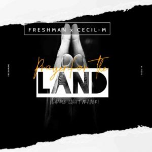 DJ Freshman & Cecil M Prayer For The Land Mp3 Fakaza Music Download