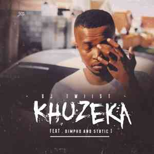 DJ Twiist Khuzeka Mp3 Fakaza Music Download