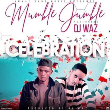 Download Mumble Jumble Ft. Waz Waz Celebration Mp3 fakaza