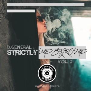 D.General Strictly Underground, Vol. 2 EP Zip Fakaza Music Download