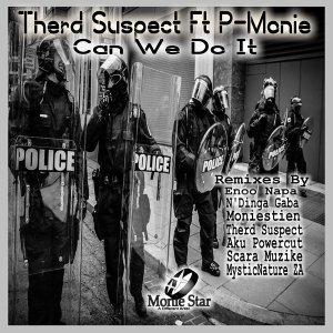 Herd Suspect, P-Monie Can We Do It (Enoo Napa Remix) Mp3 Fakaza Music Download