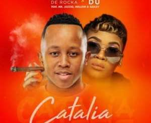 Junior De Rocka & Lady Du Catalia Mp3 Fakaza Music Download