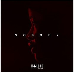 Malome Vector Nobody Mp3 Fakaza Music Download