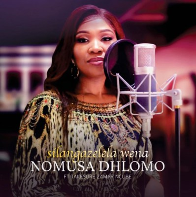 Nomusa Dhlomo Silangazelela Wena Mp3 Fakaza Music Download