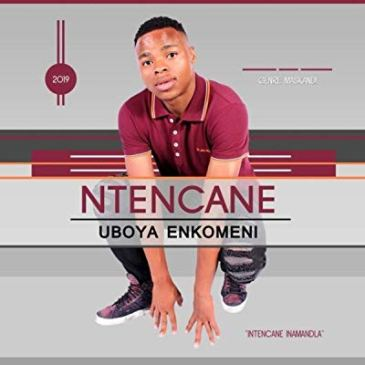 Ntencane Induku Zechalaha Mp3 Fakaza Music Download