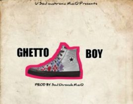 Soul chronicle Muziq Ghetto Boy Mp3 Fakaza Music Download