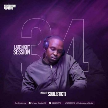 Soulistic TJ Late Night Session 34 Mix Mp3 Fakaza Music Download