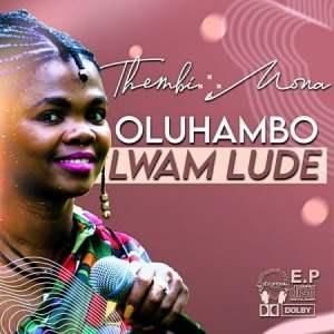 Thembi Mona Masambeni Mp3 Fakaza Music Download